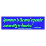 Ignorance Blue Bumper Sticker