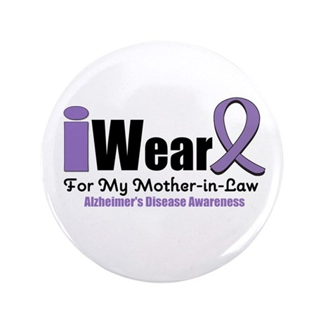 """Alzheimer's Mother-in-Law 3.5"""" Button"""