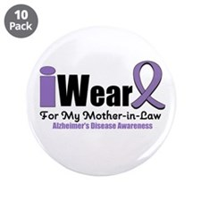 """Alzheimer's Mother-in-Law 3.5"""" Button (10 pack)"""