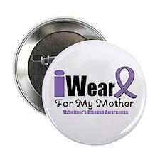 """Alzheimer's Mother 2.25"""" Button"""