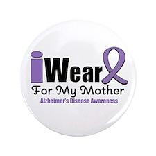 """Alzheimer's Mother 3.5"""" Button"""