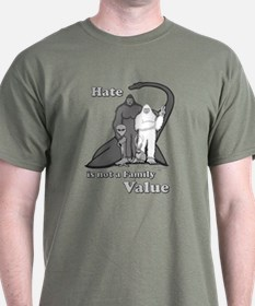 Hate is not a Family Value BW T-Shirt