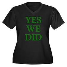 Yes We Did - Women's Plus Size V-Neck Dark T-Shirt