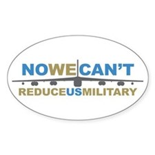 No We Can't Reduce US Militar Oval Decal