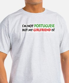 Not Portuguese but my GIRLFRIEND is!  Grey T-Shirt