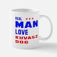 Real Man Love Kuvasz Dog Mug