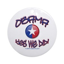 OBAMA Yes We Did! Ornament (Round)