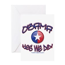 OBAMA Yes We Did! Greeting Card