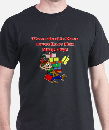 Cookie Elves Never Have Fun T-Shirt