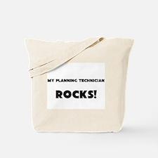 MY Planning Technician ROCKS! Tote Bag