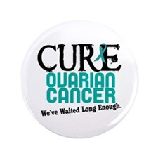 "CURE Ovarian Cancer 3 3.5"" Button"