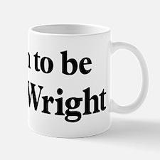 Soon to be Mrs. Wright Mug