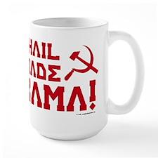 All Hail Comrade Obama! Mug