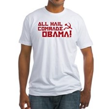 All Hail Comrade Obama! Shirt
