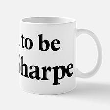 Soon to be Mrs. Sharpe Mug