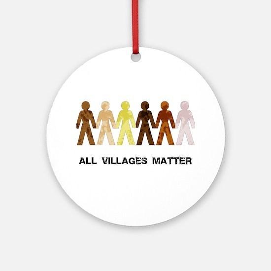 Riyah-Li Designs All Villages Matter Ornament (Rou