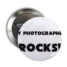 """MY Photographer ROCKS! 2.25"""" Button (10 pack)"""