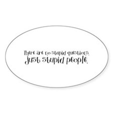Stupid People Oval Decal
