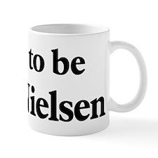 Soon to be Mrs. Nielsen Mug