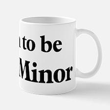 Soon to be Mrs. Minor Mug