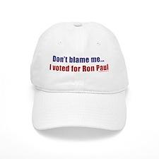Don't blame me...I voted for Baseball Cap
