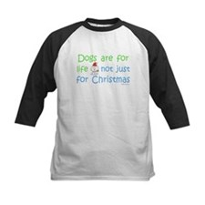 Dogs are for Life Tee