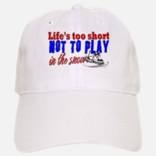 Life's Too Short - Snowmobile Hat