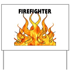 Firefighting Flames Yard Sign