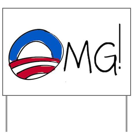 OMG! A Funny Anti-Obama Yard Sign