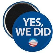 """""""Yes We Did"""" Magnet"""