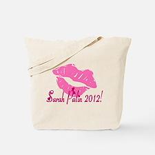 Sarah Palin 2012! Tote Bag