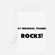 MY Personal Trainer ROCKS! Greeting Cards (Pk of 1