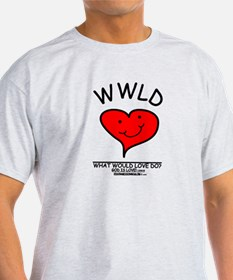 WHAT WOULD LOVE DO? T-Shirt