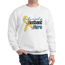 I'm Here to Pick up My Husban Sweatshirt