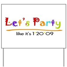 Let's Party Obama Inaguration Yard Sign