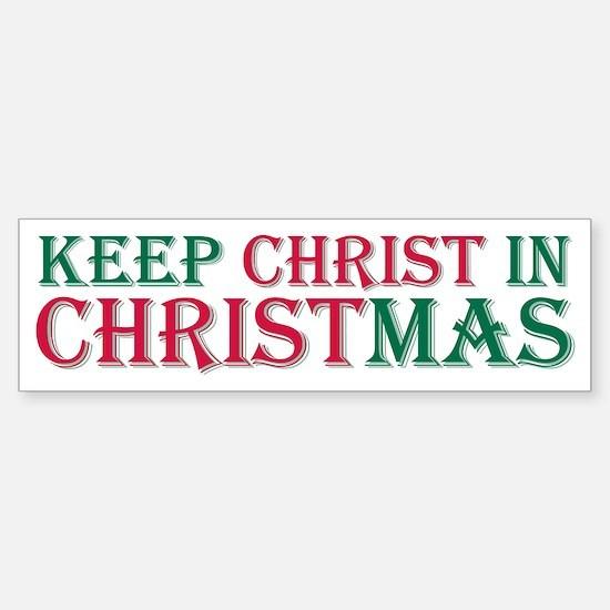 Keep Christ star Bumper Bumper Bumper Sticker
