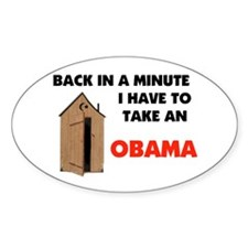 OBAMA IS FULL OF IT ! Oval Decal