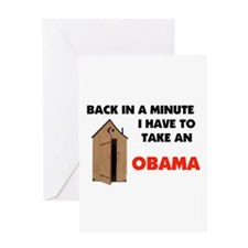 OBAMA IS FULL OF IT ! Greeting Card
