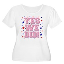 Yes We Did! T-Shirt