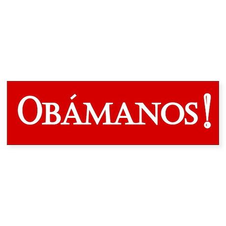 Obamanos in red Bumper Sticker
