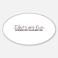 The Village Idiot Oval Decal