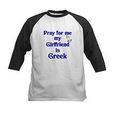 Pray for me My Girlfriend is Greek Tee