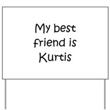 Kurtis Yard Sign