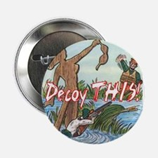 Decoy THIS! Button