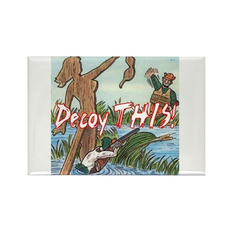 Decoy THIS! Rectangle Magnet (10 pack)