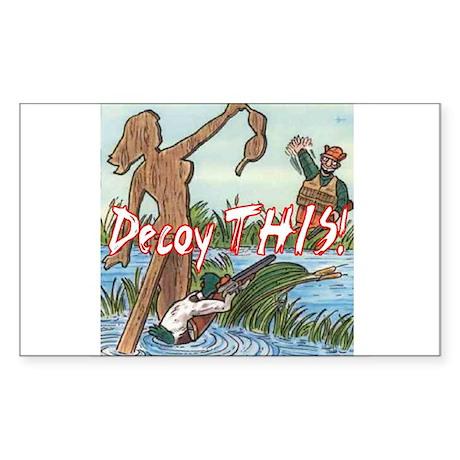 Decoy THIS! Rectangle Sticker