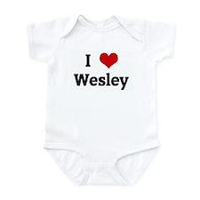 I Love Wesley Infant Bodysuit