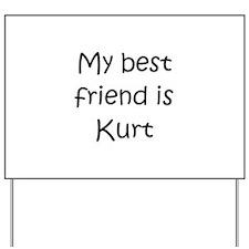 Kurt Yard Sign