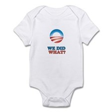 We did what? Infant Bodysuit