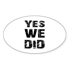 Yes We Did Oval Sticker (10 pk)